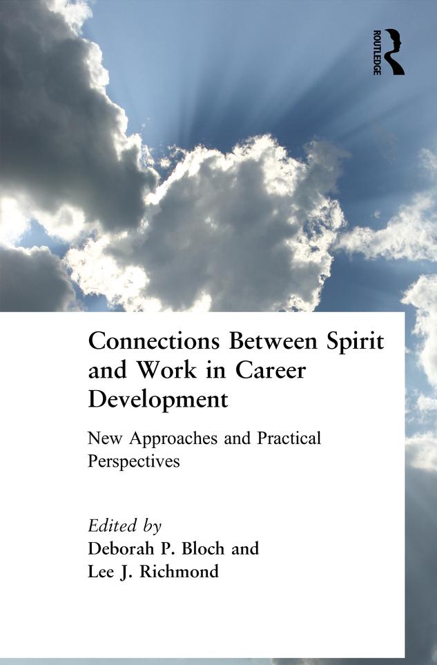 Connections Between Spirit and Work in Career Development