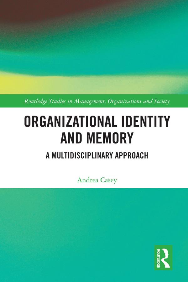 Organizational Identity and Memory
