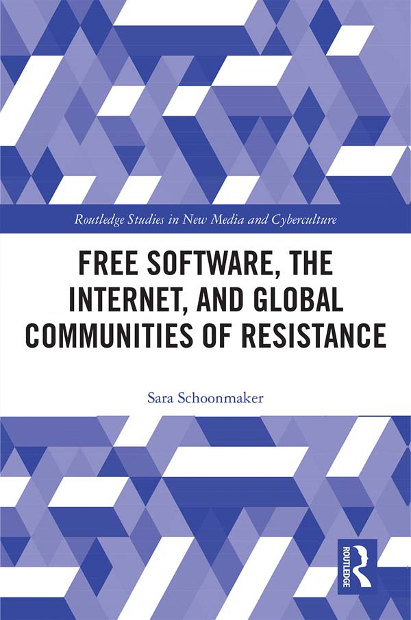 Free Software, the Internet, and Global Communities of Resistance
