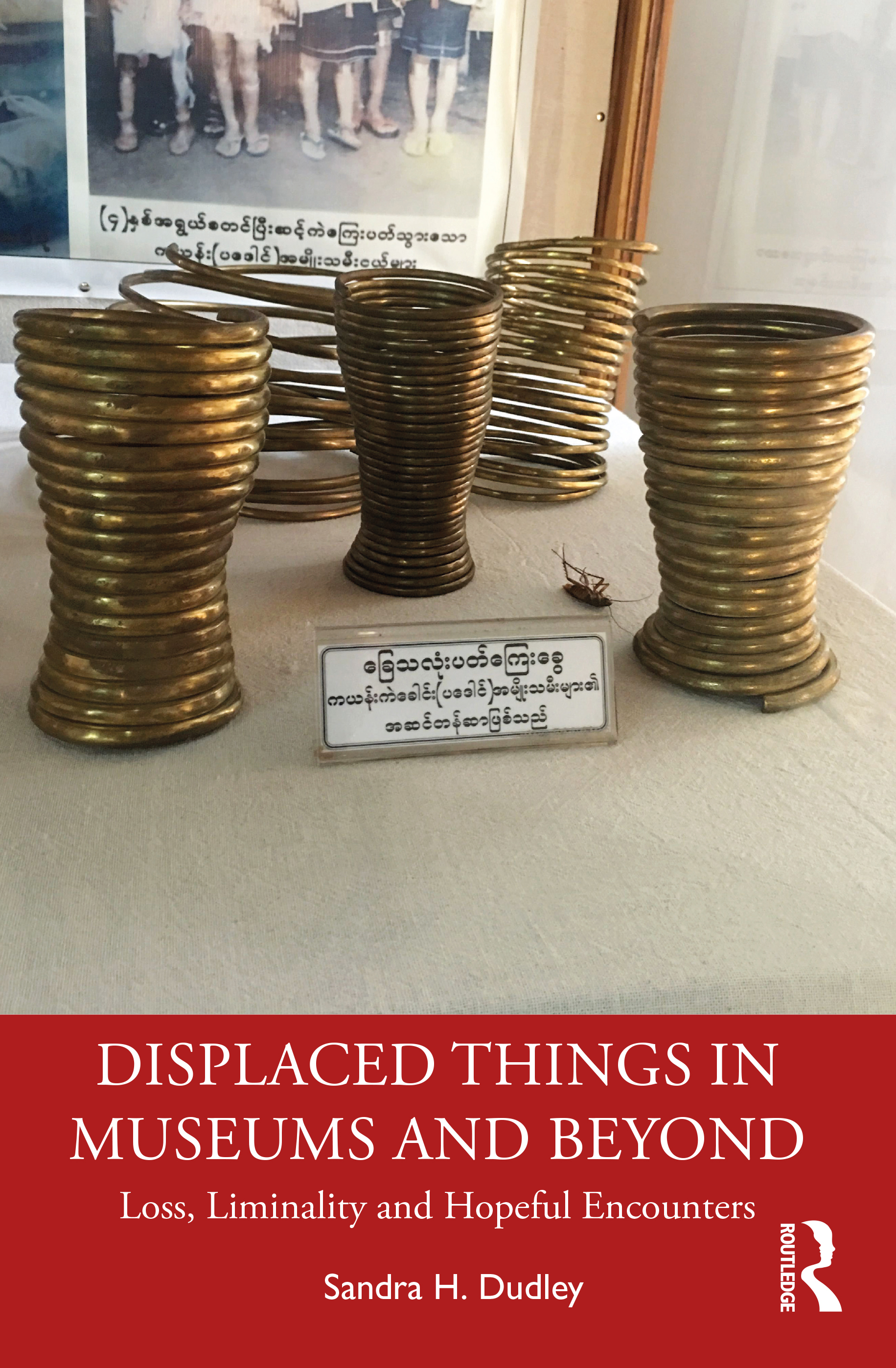 Displaced Things in Museums and Beyond