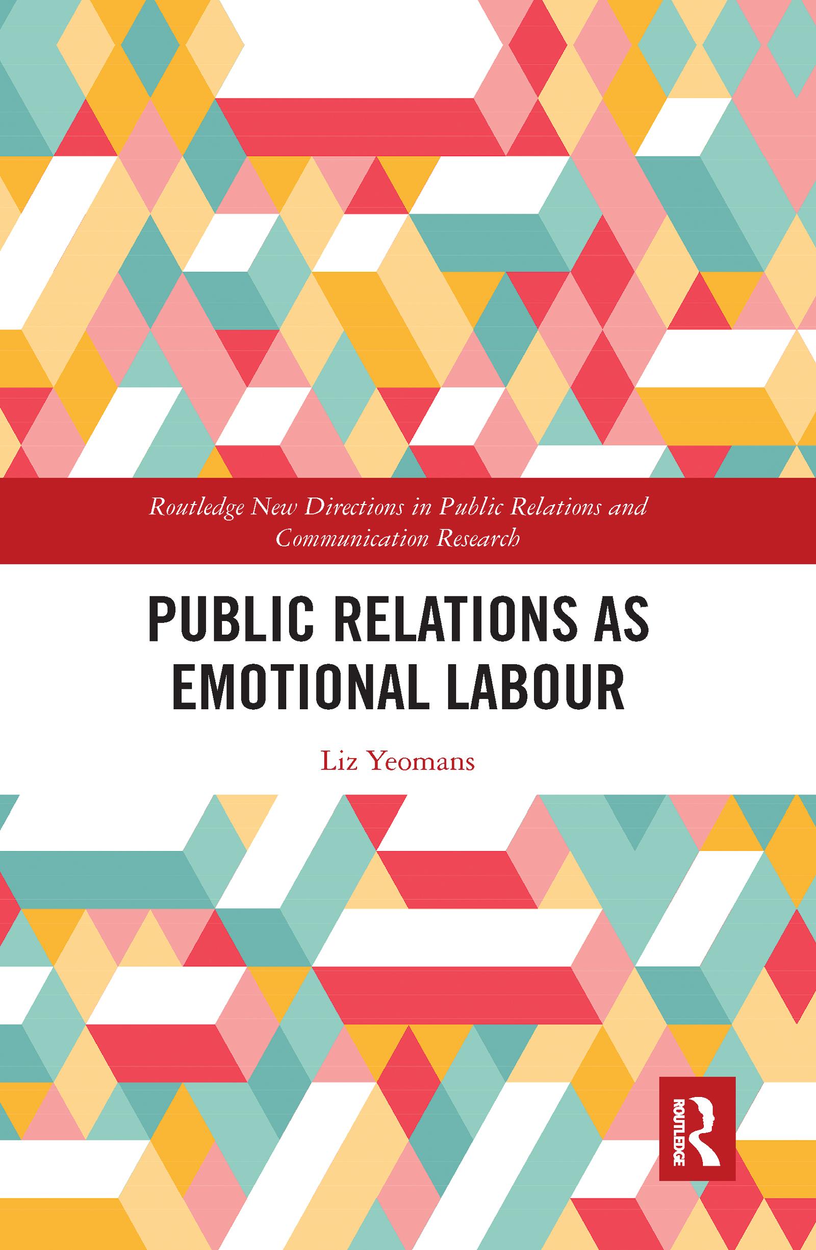 Public Relations as Emotional Labour