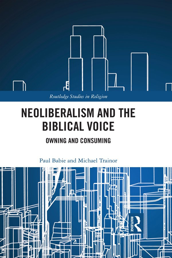 Neoliberalism and the Biblical Voice