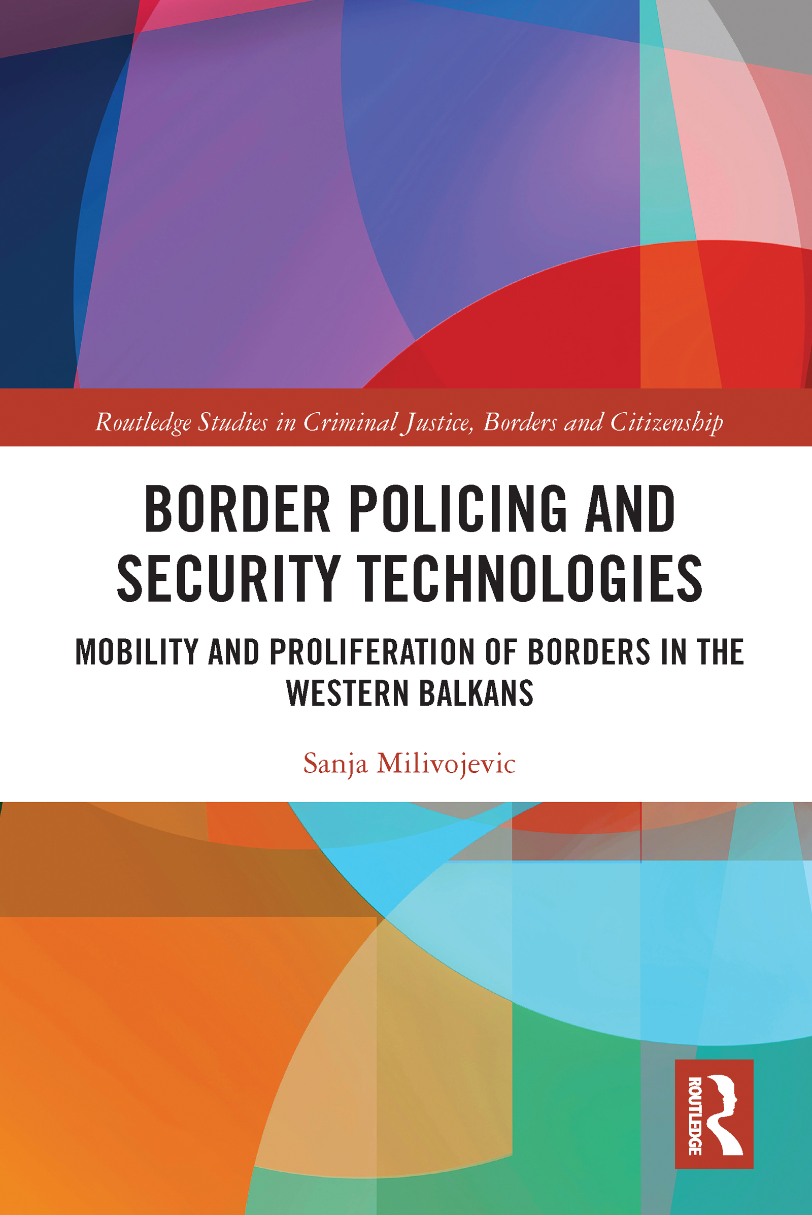Border Policing and Security Technologies