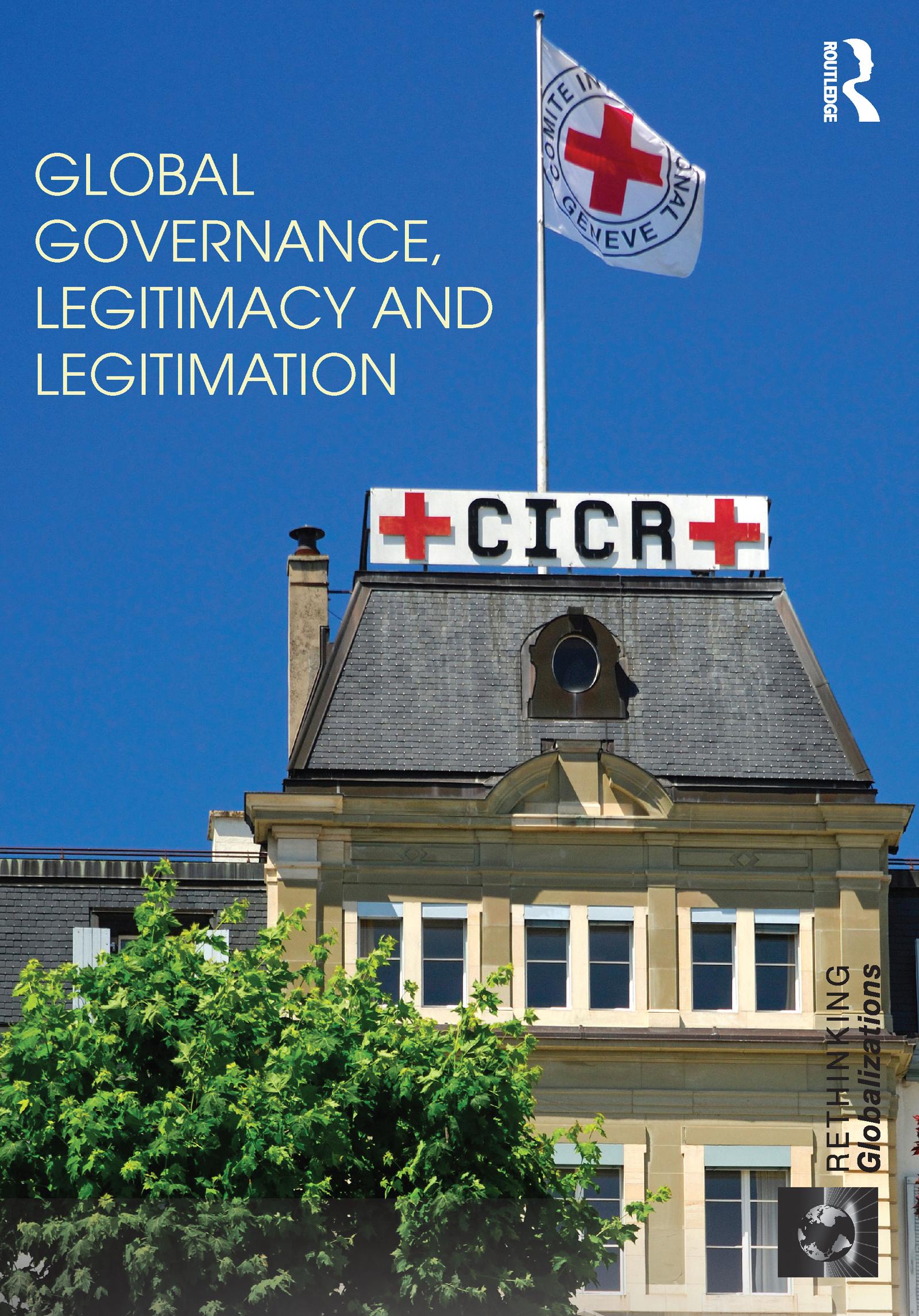 Global Governance, Legitimacy and Legitimation