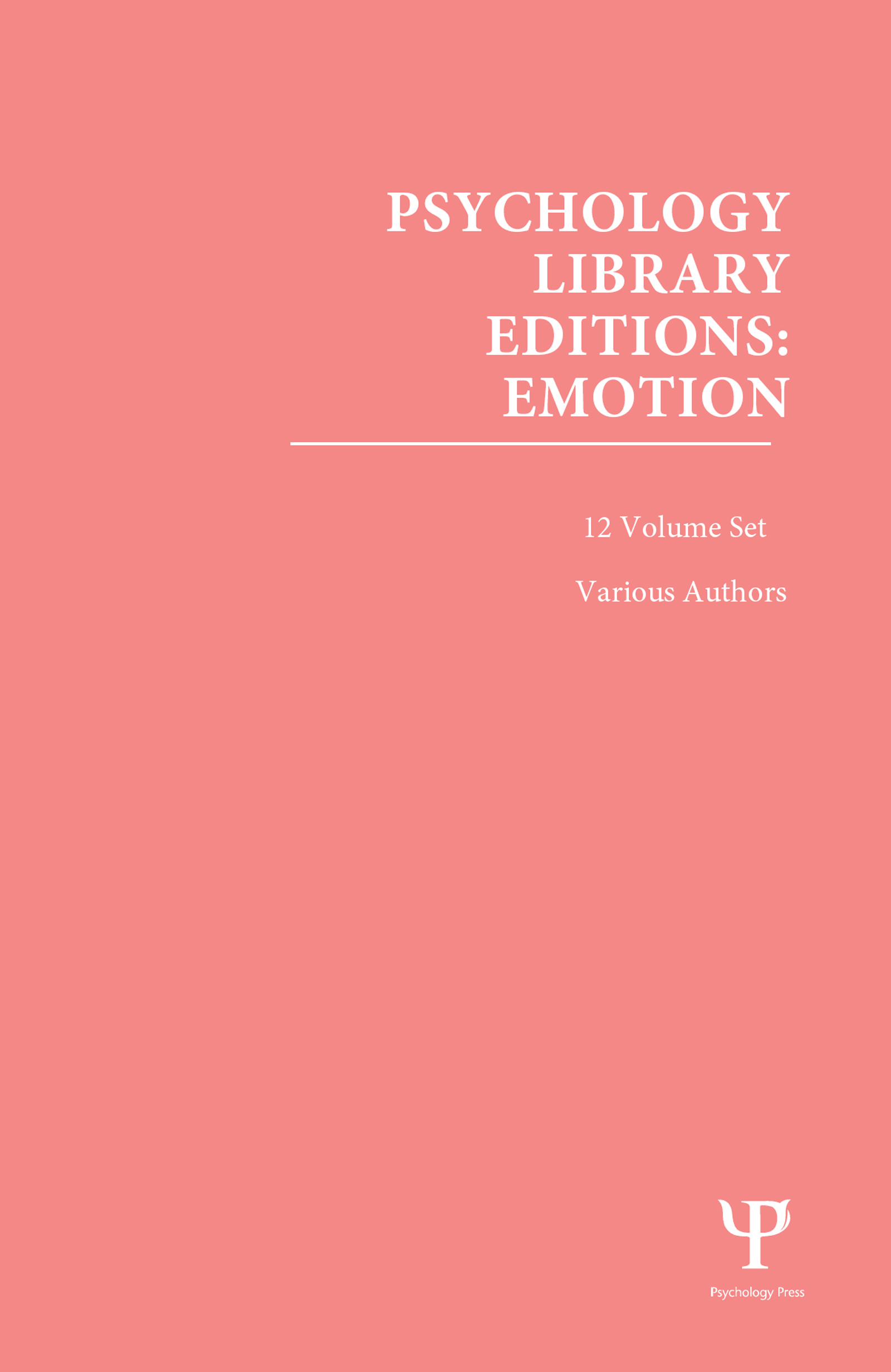 Psychology Library Editions: Emotion: 12 Volume Set book cover