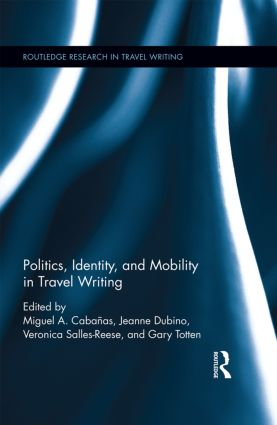 Politics, Identity, and Mobility in Travel Writing