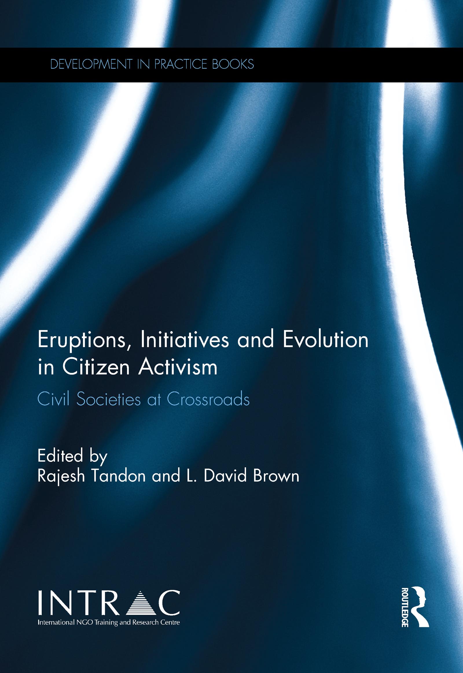 Eruptions, Initiatives and Evolution in Citizen Activism