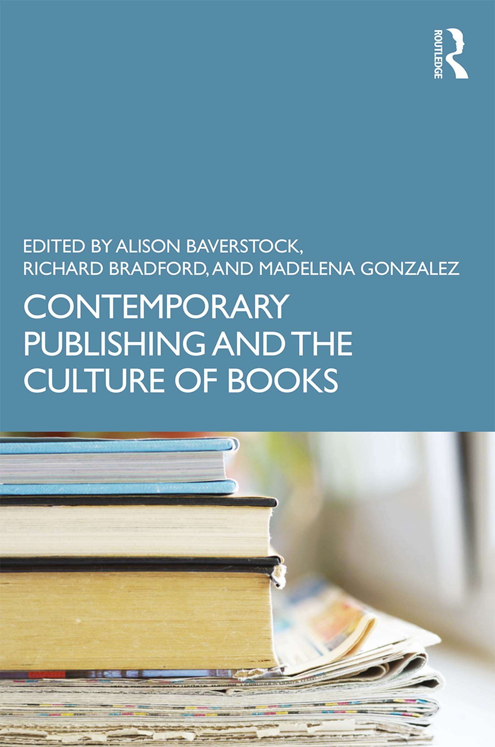 Contemporary Publishing and the Culture of Books book cover