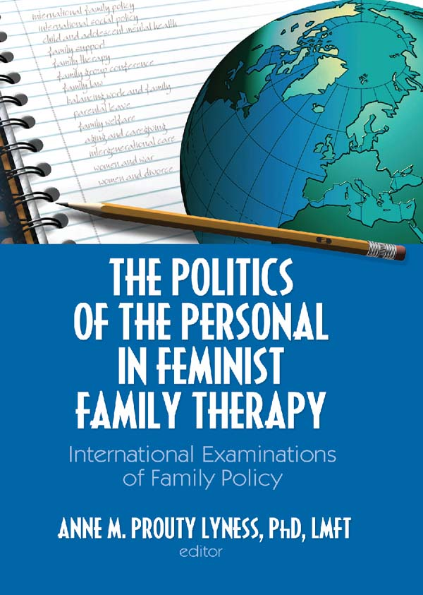 The Politics of the Personal in Feminist Family Therapy