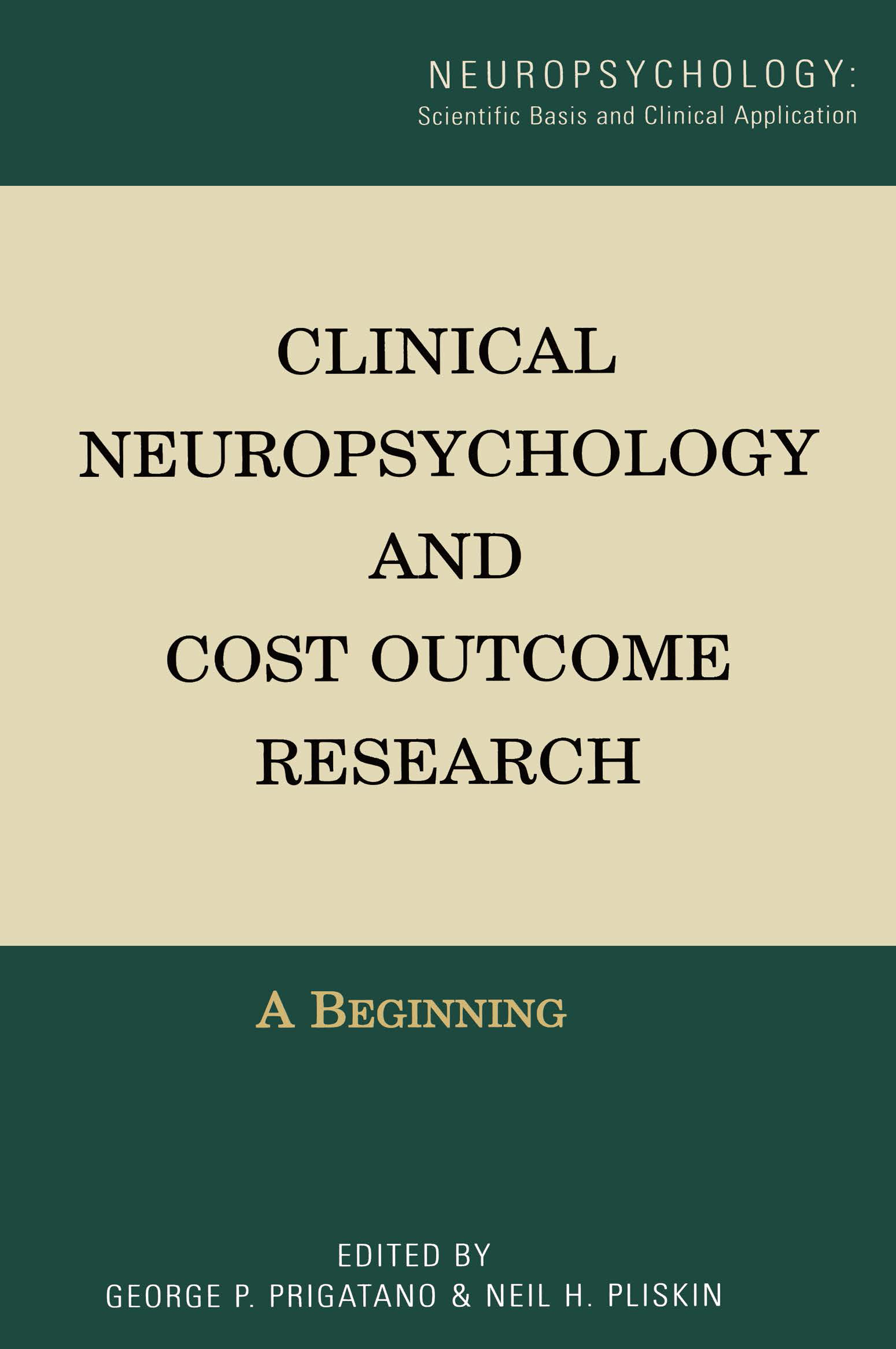 Clinical Neuropsychology and Cost Outcome Research: A Beginning book cover