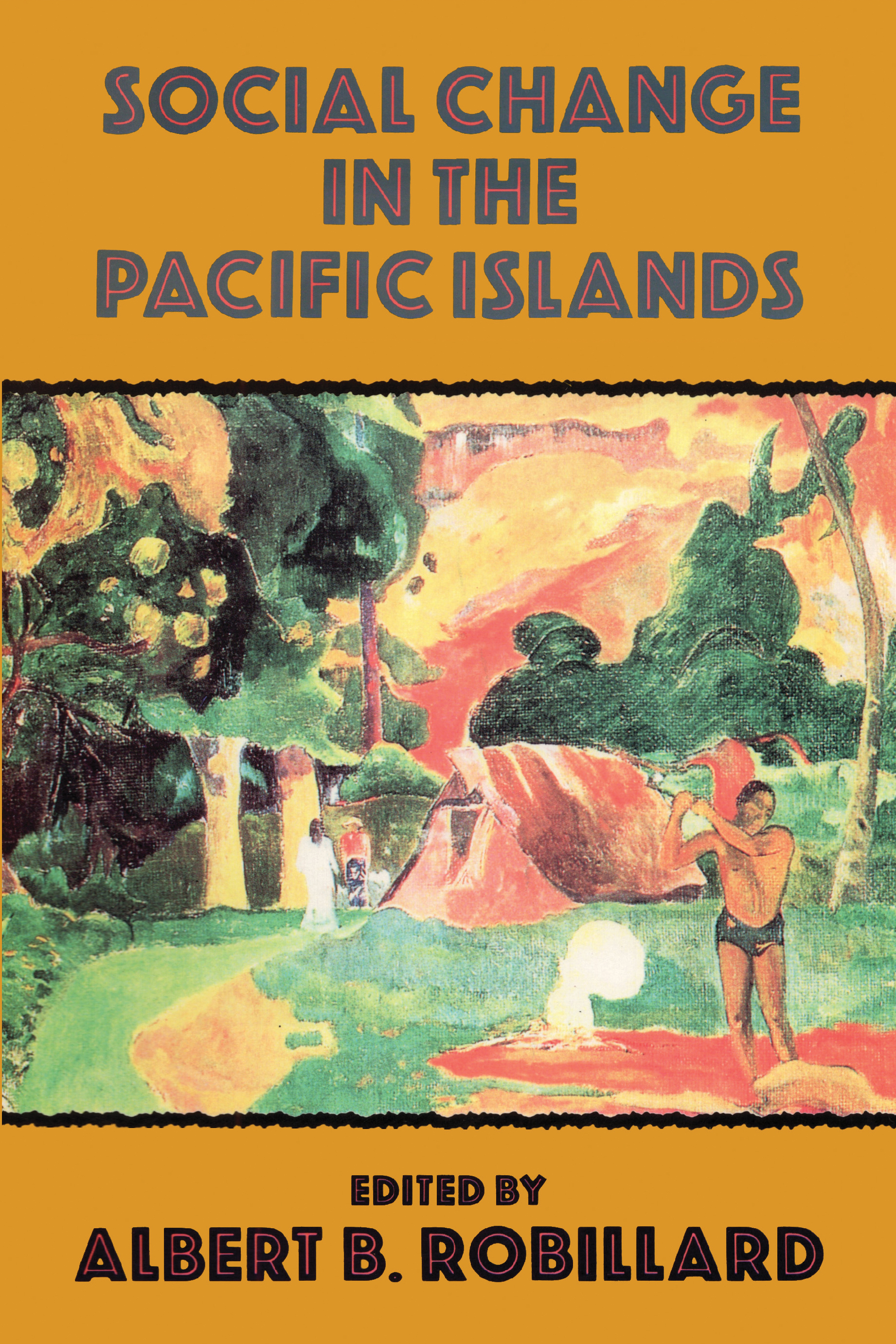 Social Change In The Pacific Islands book cover