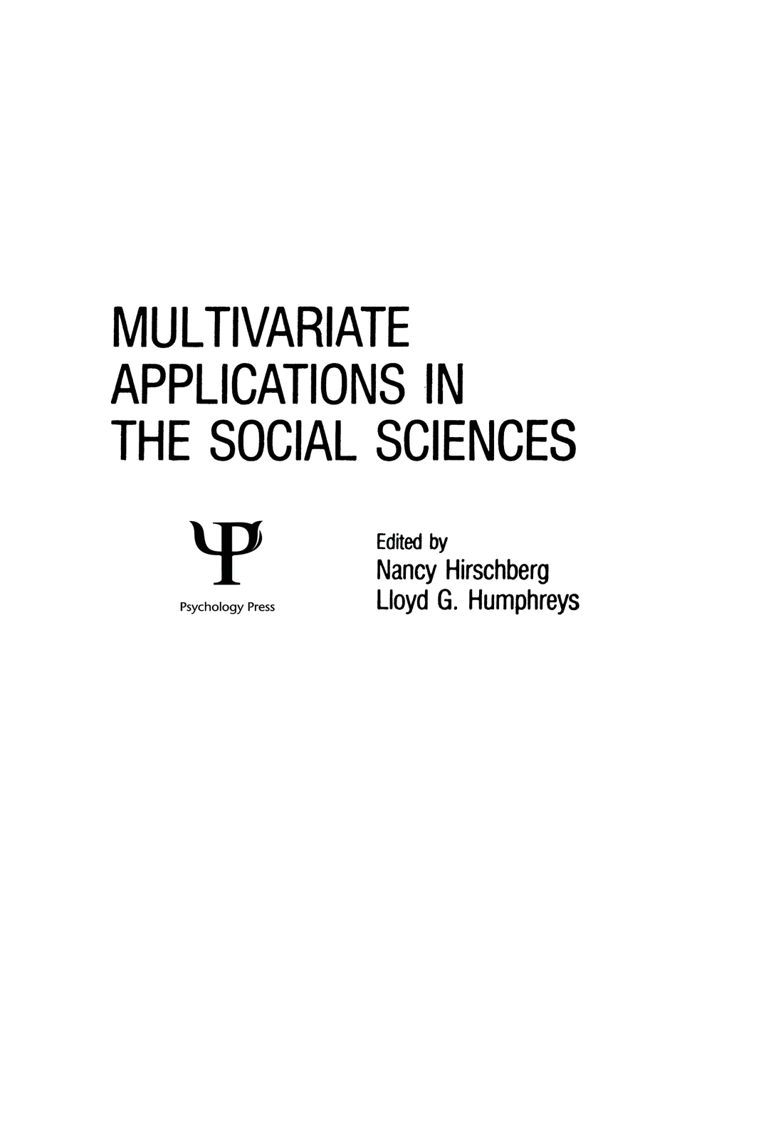 Multivariate Applications in the Social Sciences