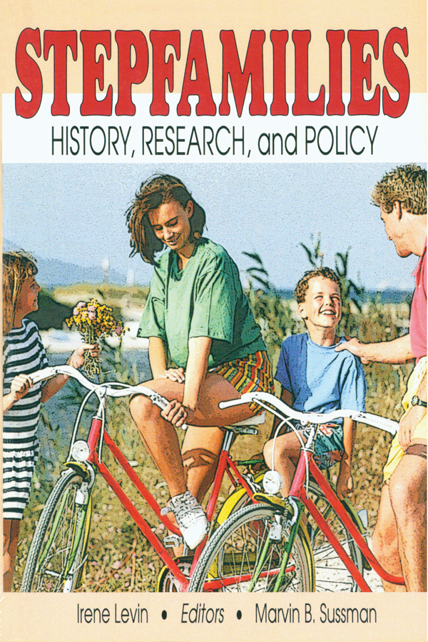 Stepfamilies: History, Research, and Policy book cover