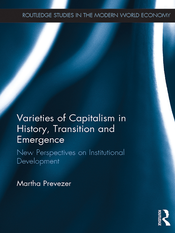 Varieties of Capitalism in History, Transition and Emergence