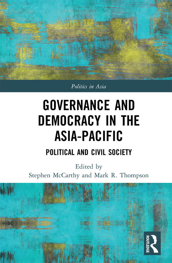 Governance and Democracy in the Asia-Pacific: Political and Civil Society book cover