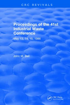 Proceedings of the 41st Industrial Waste Conference May 1986, Purdue University: 1st Edition (Hardback) book cover