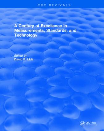 A Century of Excellence in Measurements, Standards, and Technology: 1st Edition (Hardback) book cover