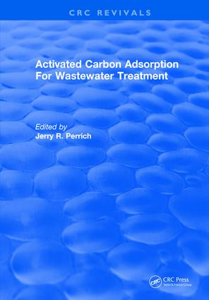 Activated Carbon Adsorption For Wastewater Treatment: 1st Edition (Hardback) book cover