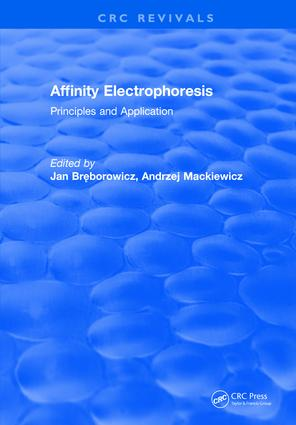 Affinity Electrophoresis: Principles and Clinical Application, 1st Edition (Hardback) book cover