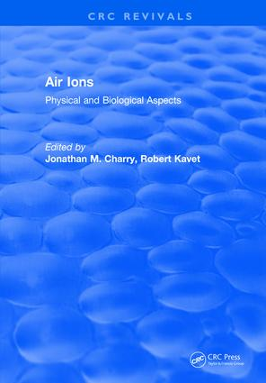 Air Ions: Physical and Biological Aspects, 1st Edition (Hardback) book cover