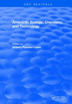 Amaranth Biology, Chemistry, and Technology: 1st Edition (Hardback) book cover