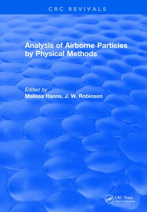 Analysis of Airborne Particles by Physical Methods: 1st Edition (Hardback) book cover