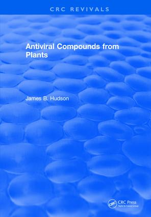Antiviral Compounds From Plants: 1st Edition (Hardback) book cover
