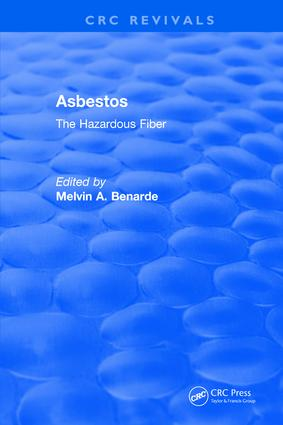 Asbestos The Hazardous Fiber: 1st Edition (Hardback) book cover