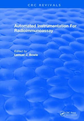 Automated Instrumentation For Radioimmunoassay: 1st Edition (Hardback) book cover