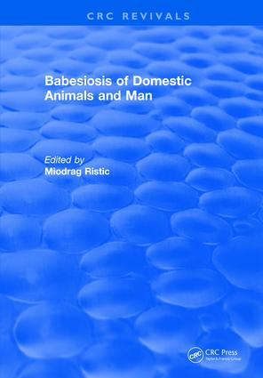 Babesiosis of Domestic Animals and Man: 1st Edition (Hardback) book cover