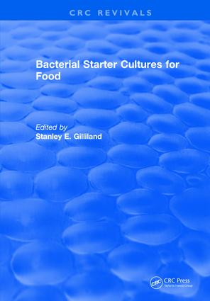 Bacterial Starter Cultures for Food: 1st Edition (Hardback) book cover