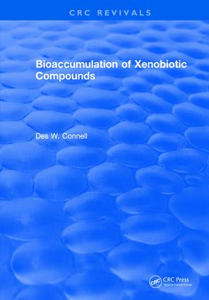 Bioaccumulation of Xenobiotic Compounds: 1st Edition (Hardback) book cover