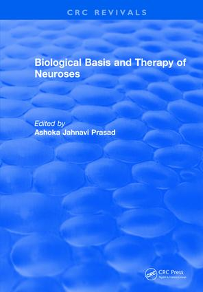 Biological Basis and Therapy of Neuroses: 1st Edition (Hardback) book cover