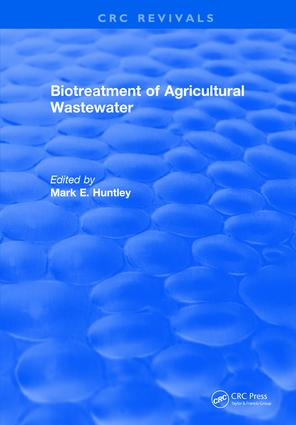 Biotreatment of Agricultural Wastewater: 1st Edition (Hardback) book cover