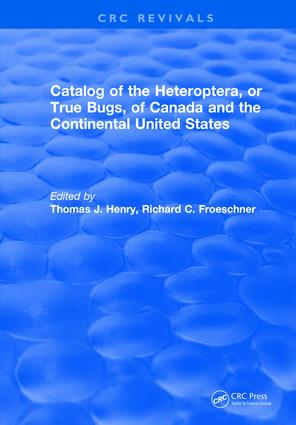Catalog of the Heteroptera or True Bugs, of Canada and the Continental United States: 1st Edition (Hardback) book cover
