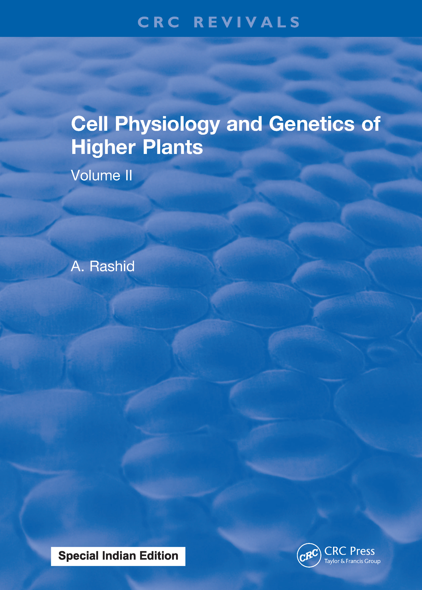 Cell Physiology and Genetics of Higher Plants: Volume II, 1st Edition (Hardback) book cover
