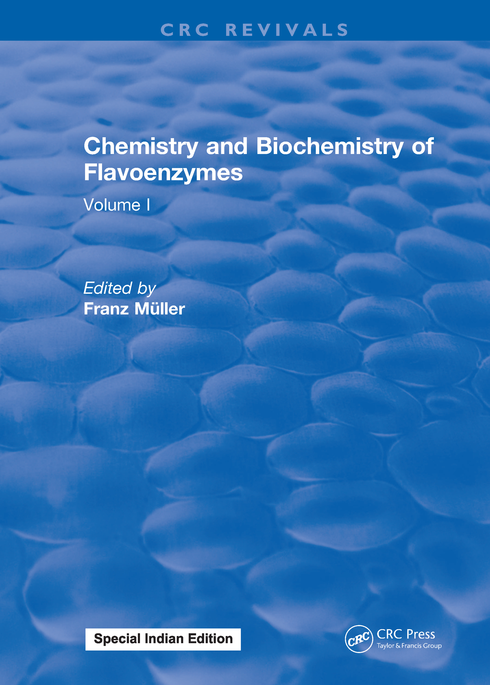 Chemistry and Biochemistry of Flavoenzymes: Volume I, 1st Edition (Hardback) book cover
