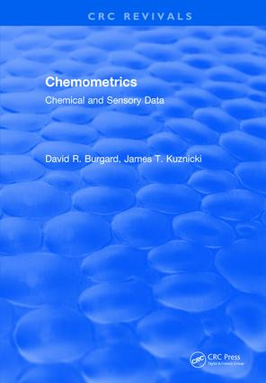 Chemometrics: Chemical and Sensory Data, 1st Edition (Hardback) book cover