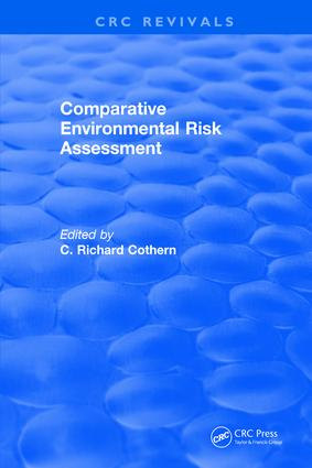 Comparative Environmental Risk Assessment: 1st Edition (Hardback) book cover