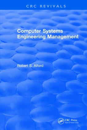 Computer Systems Engineering Management: 1st Edition (Hardback) book cover