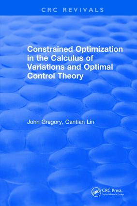 Constrained Optimization In The Calculus Of Variations and Optimal Control Theory: 1st Edition (Hardback) book cover