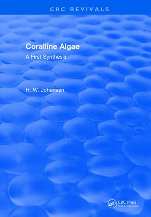 Coralline Algae: A First Synthesis, 1st Edition (Hardback) book cover