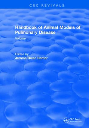 CRC Handbook of Animal Models of Pulmonary Disease: Volume I, 1st Edition (e-Book) book cover