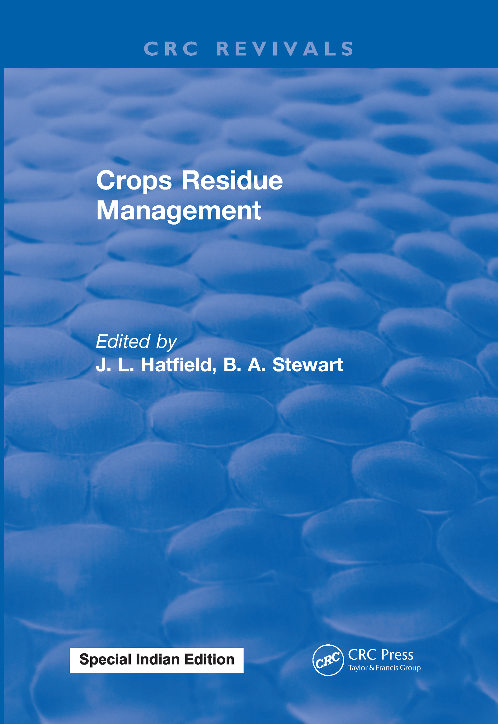 Crops Residue Management: 1st Edition (Hardback) book cover