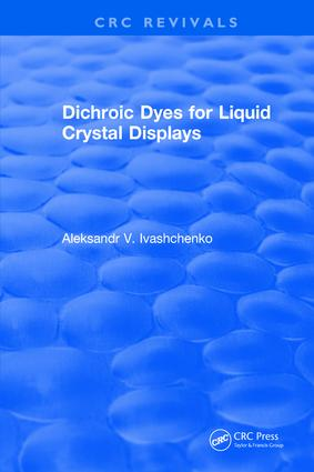 Dichroic Dyes for Liquid Crystal Displays: 1st Edition (Hardback) book cover
