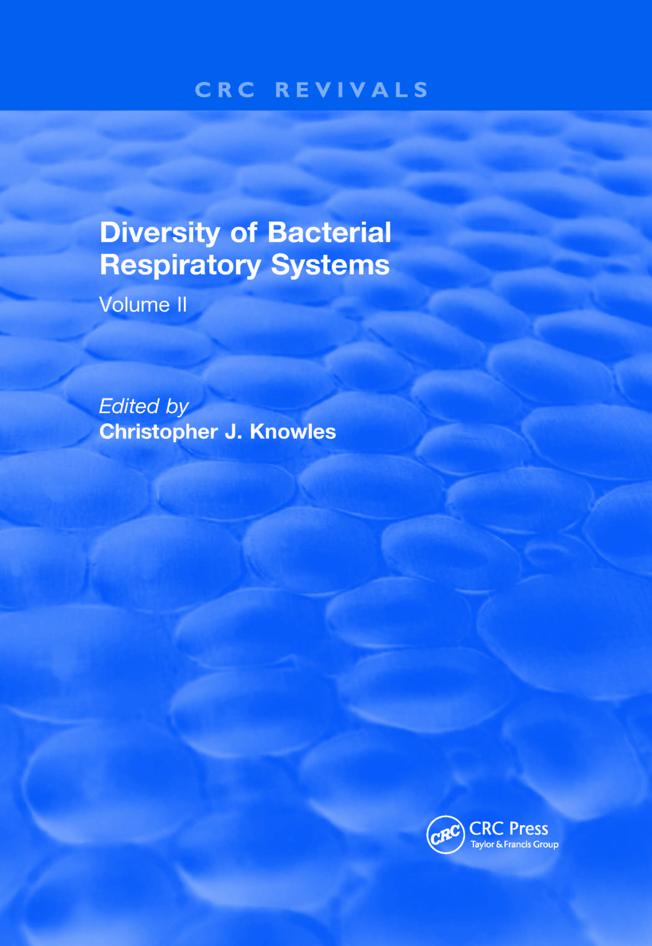 Diversity of Bacterial Respiratory Systems: Volume 2, 1st Edition (Hardback) book cover