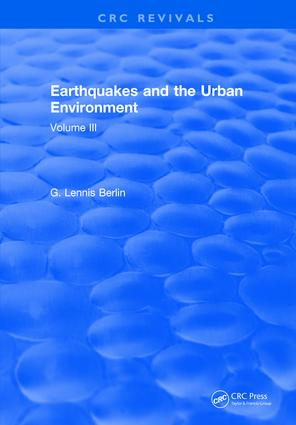 Earthquakes and the Urban Environment: Volume 3, 1st Edition (Hardback) book cover