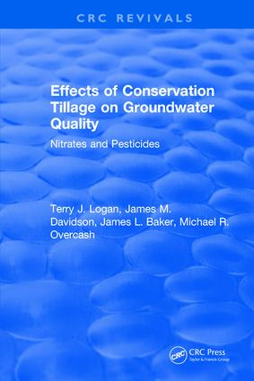 Effects Conservation Tillage On Ground Water Quality: Nitrates and Pesticides, 1st Edition (Hardback) book cover