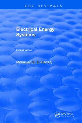 Electrical Energy Systems: Second Edition, 2nd Edition (Hardback) book cover