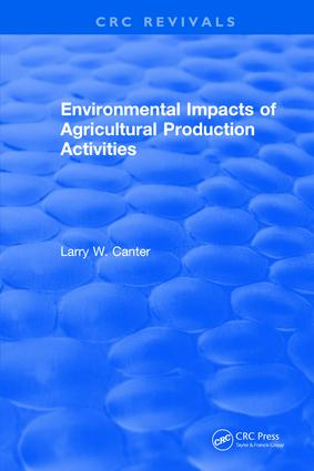 Environmental Impact of Agricultural Production Activities: 1st Edition (Hardback) book cover